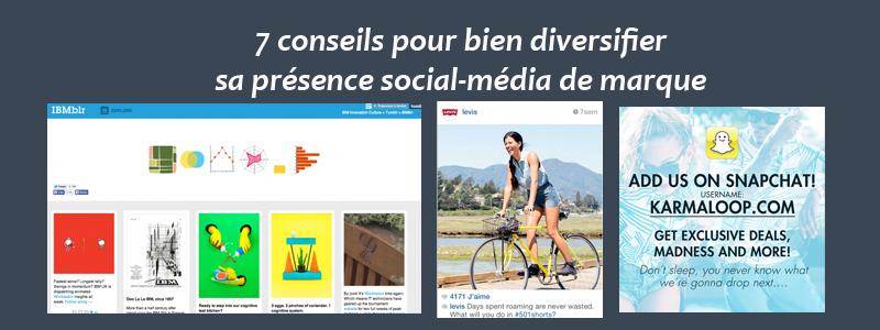 7 conseils pour bien diversifier sa présence social-média de marque - Clément Pellerin - Community Manager Freelance & Formateur réseaux sociaux