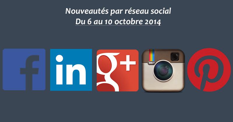 Nouveautes social-media du 6 au 10 octobre 14