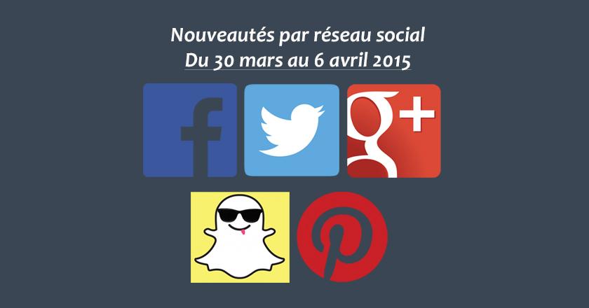 Nouveautes social-media 060415