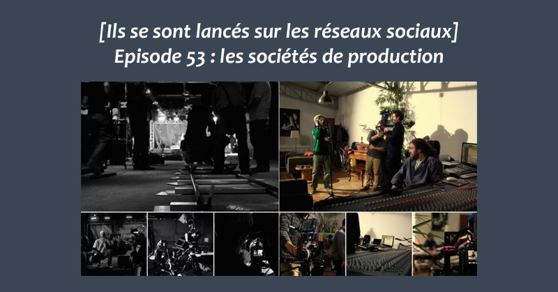 Societes de production - Formation reseaux sociaux