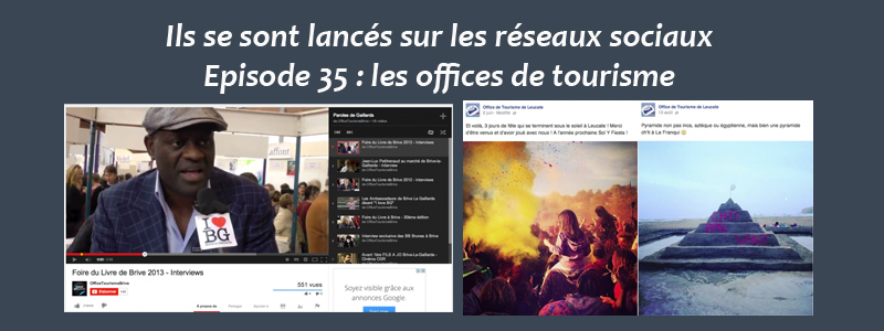 Les offices de tourisme sur les réseaux sociaux