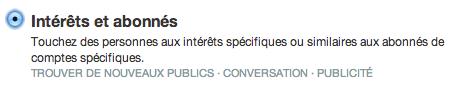 Intérêts et abonnés - Twitter Ads