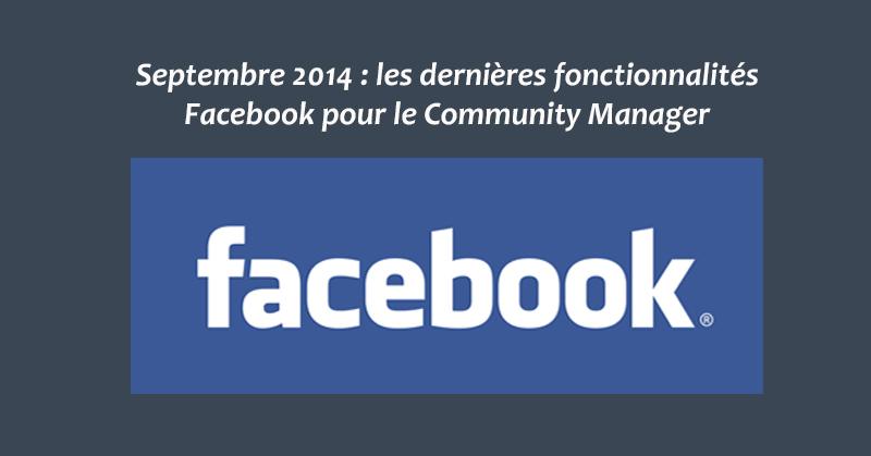 Nouveautes Facebook Septembre 14